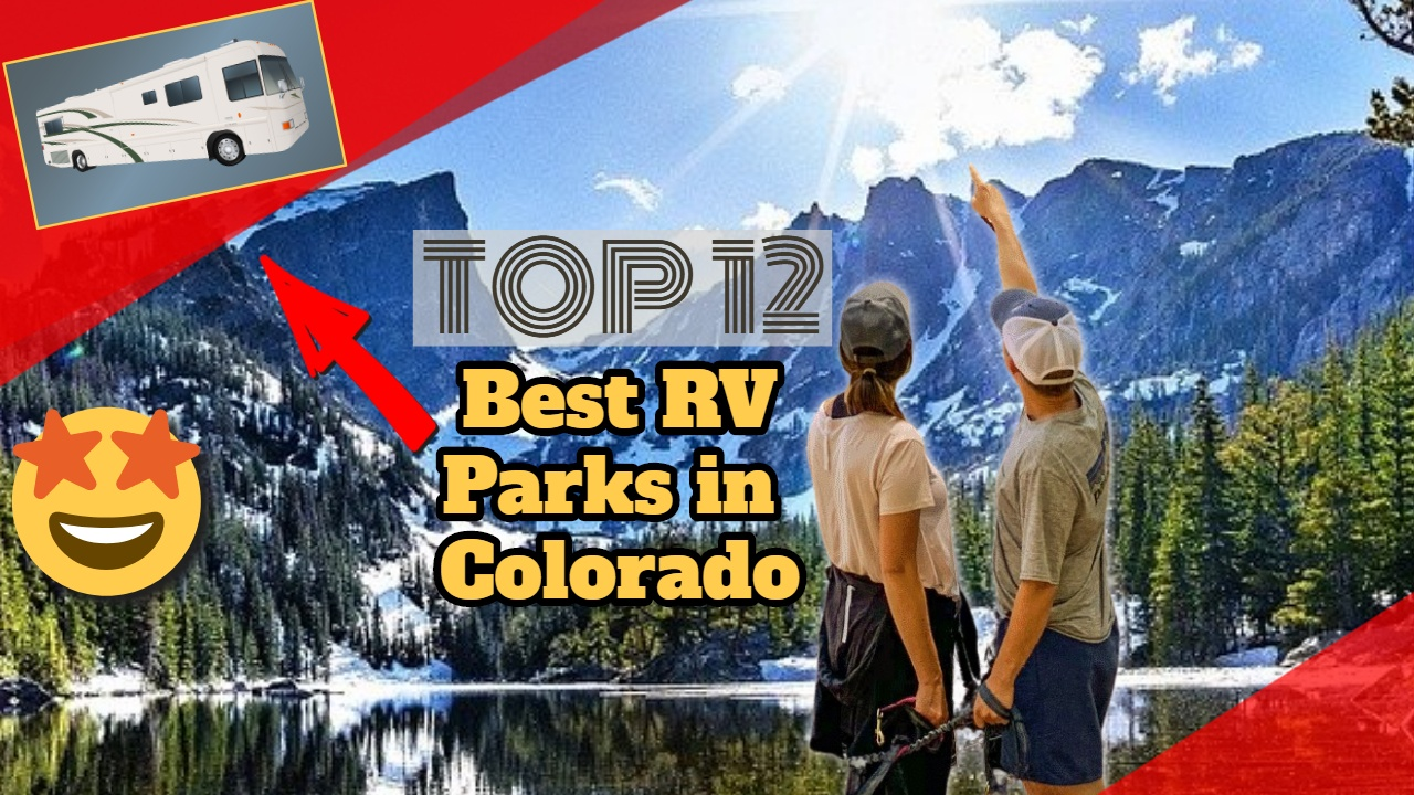 "Image text: ""Best RV parks in Colorado""."