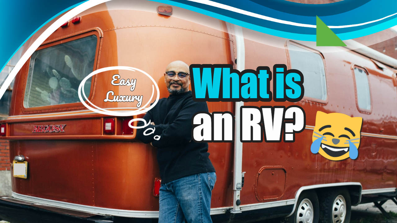 "Image text: ""What is an RV (Recreational Vehicle)""."
